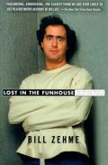 Lost In The Funhouse (Bron: Bill Zehme)