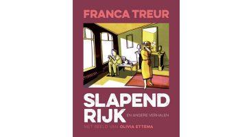 Slapend rijk, Franca Treur