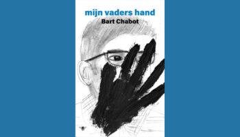 Mijn vaders hand, Bart Chabot